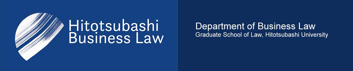 Department of Business Law, Graduate School of Law, Hitotsubashi University